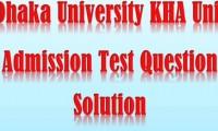 Dhaka University KHA Unit Admission Test Question Solve